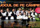 """Festivalul interjudetean """"Jocu' de pe Campie"""", ediţia a XXII – a"""